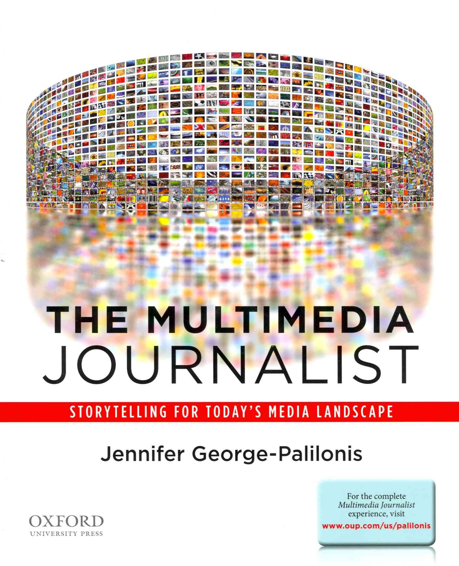 The Multimedia Journalist By George-palilonis, Jennifer