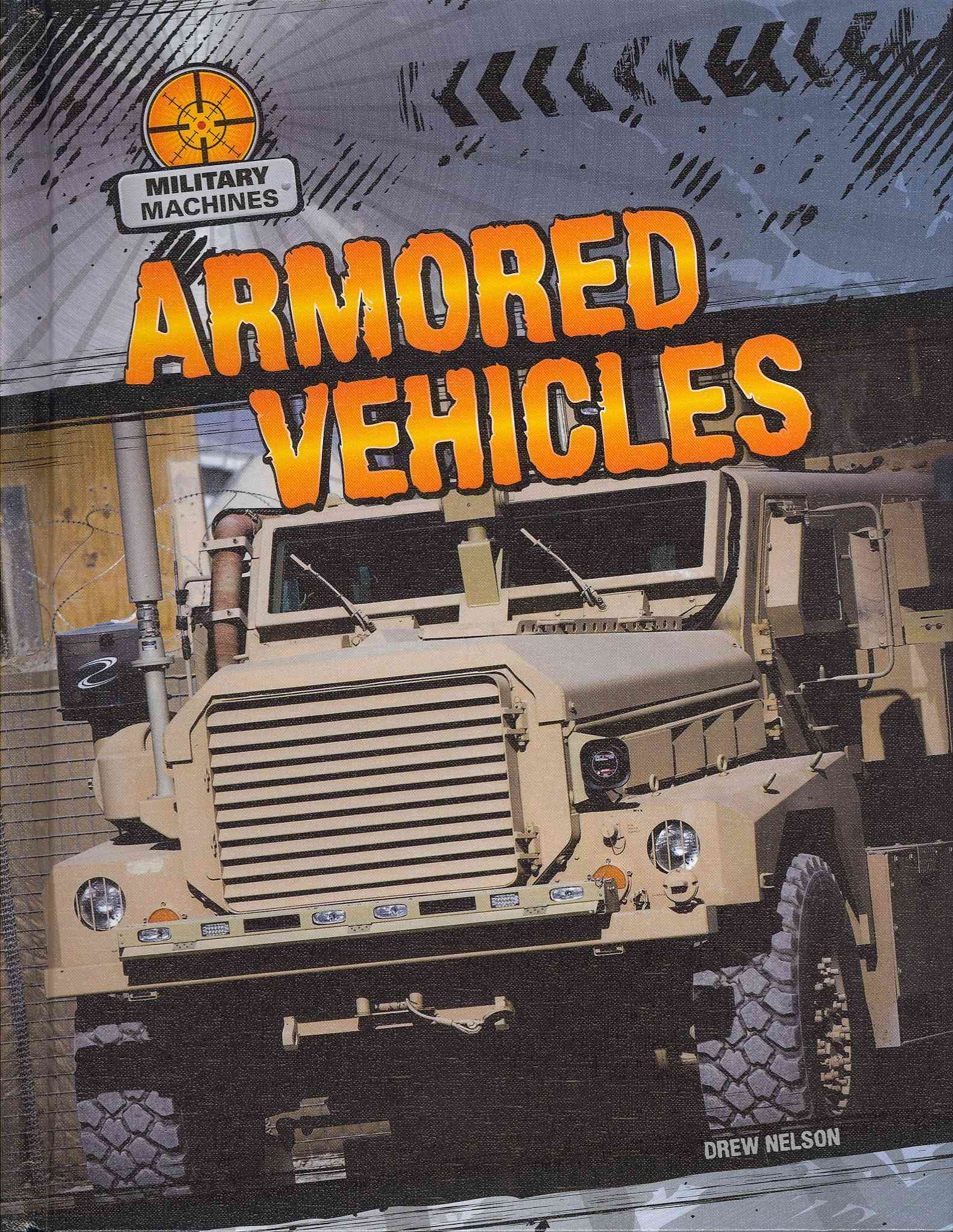 Armored Vehicles By Nelson, Drew