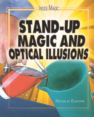 Stand-up Magic and Optical Illusions By Einhorn, Nicholas